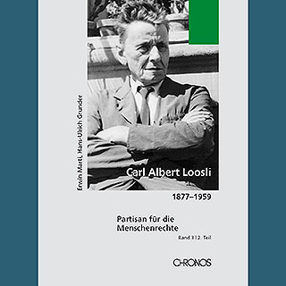 Biographie Carl Albert Loosli